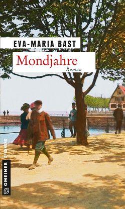 Mondjahre von Bast,  Eva-Maria
