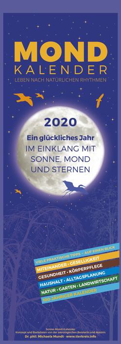 Mondkalender 2020 – Streifenkalender (15 x 42) – Wandplaner – mit 100-jährigem Kalender – viele praktische Tipps – Mond-Kalender von ALPHA EDITION, Mundt,  Michaela