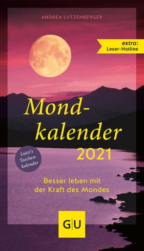 Mondkalender 2021 von Lutzenberger,  Andrea