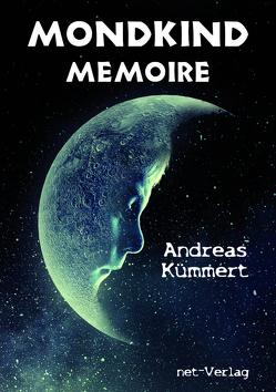Mondkind Memoire von Klewer,  Detlef, Kümmert,  Andreas