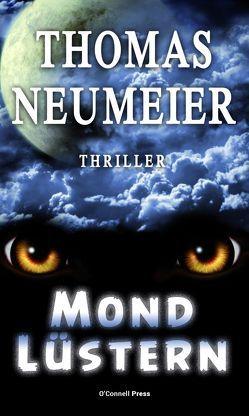 Mondlüstern von Neumeier,  Thomas