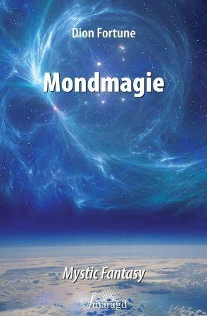 Mondmagie – das Geheimnis der Seepriesterin von Fortune,  Dion, Ordemann,  Mara