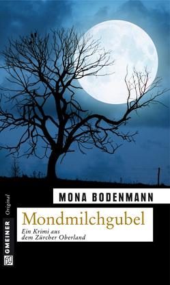 Mondmilchgubel von Bodenmann,  Mona
