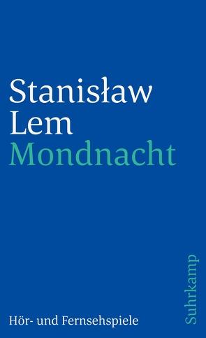 Mondnacht von Eckert,  Charlotte, Janke,  Jutta, Lem,  Stanislaw, Staemmler,  Klaus, Zimmermann-Göllheim,  Irmtraud