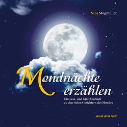 Mondnächte erzählen von Stögmüller,  Nina