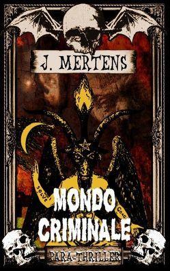 Mondo Criminale von Mertens,  J.