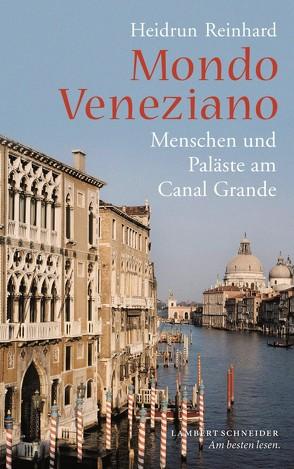Mondo Veneziano von Reinhard,  Heidrun