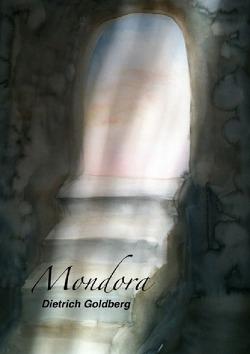 Mondora von Goldberg,  Dietrich