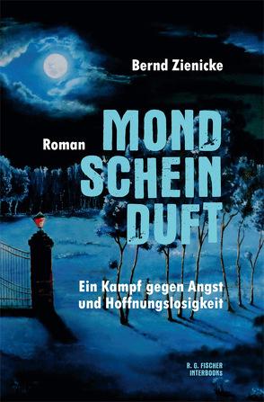 Mondscheinduft von Zienicke,  Bernd