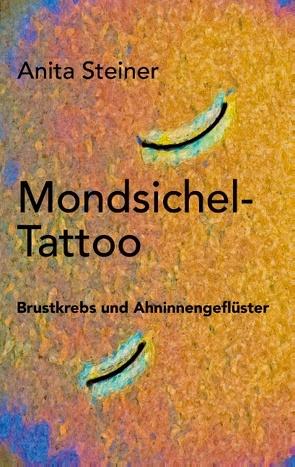 Mondsichel-Tattoo von Steiner,  Anita