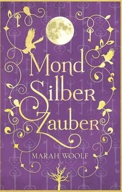 MondSilberZauber von Woolf,  Marah