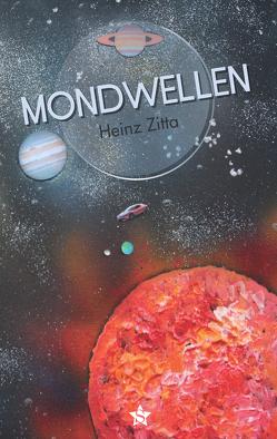 Mondwellen von Zitta,  Heinz
