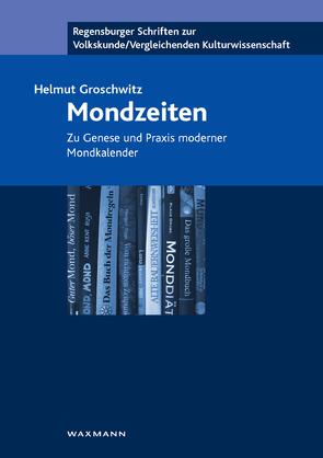 Mondzeiten von Groschwitz,  Helmut