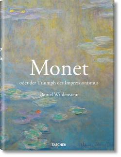 Monet oder Der Triumph des Impressionismus von Wildenstein,  Daniel