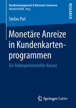 Monetäre Anreize in Kundenkartenprogrammen von Piel,  Stefan