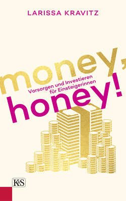 Money, honey! von Kravitz,  Larissa