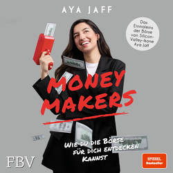 MONEYMAKERS von Jaff,  Aya, Vargas,  Sarella