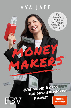 MONEYMAKERS von Jaff,  Aya