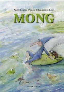 MONG von Reinthaler,  Johanna, Smolka-Woldan,  Anette
