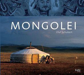 Mongolei von Schubert,  Olaf