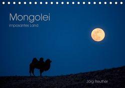 Mongolei – imposantes Land (Tischkalender 2019 DIN A5 quer) von Reuther,  Jörg