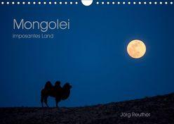 Mongolei – imposantes Land (Wandkalender 2019 DIN A4 quer) von Reuther,  Jörg