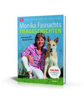 Monika Fasnachts Tiergeschichten von Fasnacht,  Monika