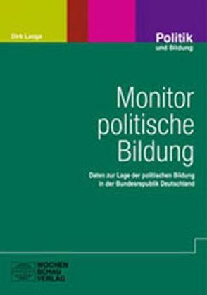 Monitor politische Bildung von Bähr,  Alexander, Lange,  Dirk, Stöter,  Joachim