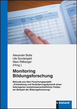 Monitoring Bildungsforschung von Botte,  Alexander, Rittberger,  Marc, Sondergeld,  Ute