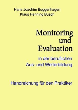 Monitoring und Evaluation von Dr. habil. Buggenhagen,  Hans Joachim