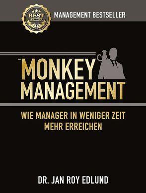 Monkey Management von Edlund,  Jan Roy