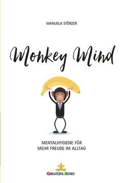 Monkey Mind von Books,  GreatLife., Störzer,  Manuela