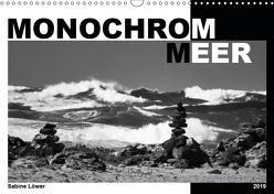 Monochrom Meer (Wandkalender 2019 DIN A3 quer) von Löwer,  Sabine