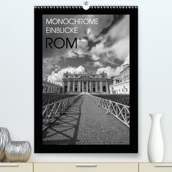 Monochrome Einblicke Rom (Premium, hochwertiger DIN A2 Wandkalender 2021, Kunstdruck in Hochglanz) von Herzog,  Gregor