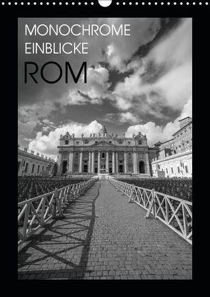 Monochrome Einblicke Rom (Wandkalender 2019 DIN A3 hoch) von Herzog,  Gregor
