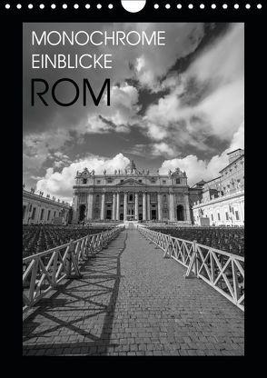 Monochrome Einblicke Rom (Wandkalender 2019 DIN A4 hoch) von Herzog,  Gregor