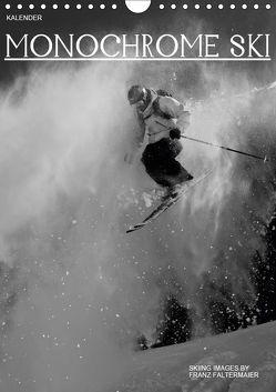 Monochrome Ski (Wandkalender 2019 DIN A4 hoch) von Faltermaier,  Franz