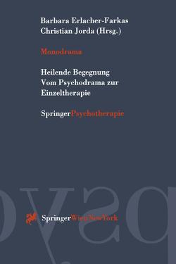 Monodrama von Erlacher-Farkas,  Barbara, Jorda,  Christian