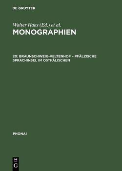 Monographien / Braunschweig-Veltenhof – Pfälzische Sprachinsel im Ostfälischen von Karch,  Dieter