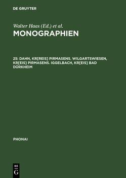 Monographien / Dahn, Kr[reis] Pirmasens. Wilgartswiesen, Kr[eis] Pirmasens. Iggelbach, Kr[eis] Bad Dürkheim von Karch,  Dieter