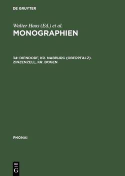 Monographien / Diendorf, Kr. Nabburg (Oberpfalz). Zinzenzell, Kr. Bogen von Hinderling,  Robert, Wickham,  Christopher J.