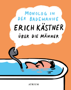 Monolog in der Badewanne von Kaestner,  Erich, List,  Sylvia