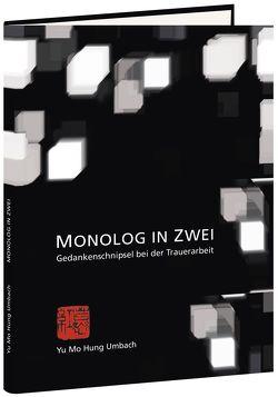 Monolog in Zwei von Umbach,  Yu Mo Hung