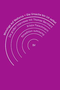 Monologe auf Mallorca & Die Ursache bin ich selbst von Fleischmann,  Krista