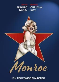 Monroe – Ein Hollywoodmärchen von Paty,  Christian, Swysen,  Bernard
