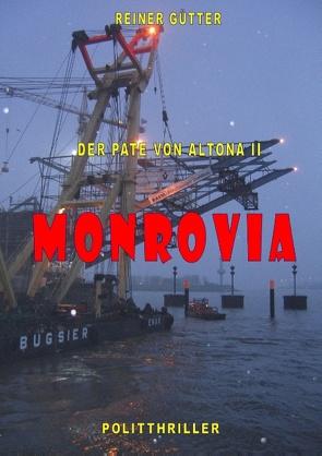 Monrovia von Gütter,  Reiner