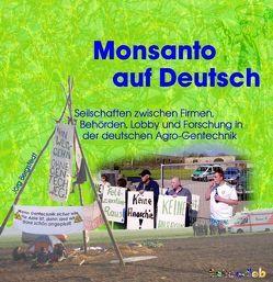 Monsanto auf Deutsch von Bergstedt,  Jörg