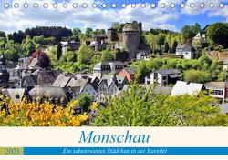 Monschau – Ein sehenswertes Städchen in der Rureifel (Tischkalender 2021 DIN A5 quer) von Klatt,  Arno