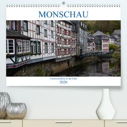 Monschau – Fachwerkidylle in der Eifel (Premium, hochwertiger DIN A2 Wandkalender 2020, Kunstdruck in Hochglanz) von Bartruff,  Thomas