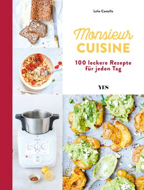 Monsieur Cuisine – das offizielle Kochbuch von Castello,  Lelia